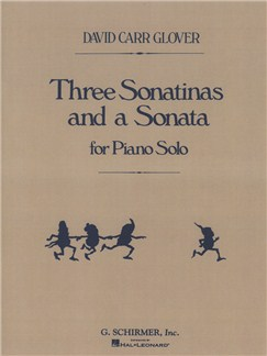 David Carr Glover: Three Sonatinas And A Sonata Books | Piano