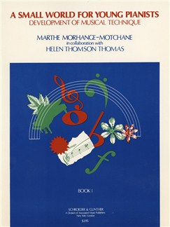 Marthe Morhange-Motchane/Helen Thomson Thomas: Small World for Young Pianists - Book 1 Books | Piano