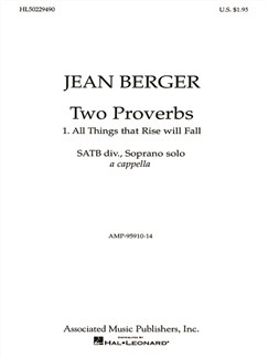 Jean Berger: All Things That Rise Will Fall From '2 Proverbs' Books | Choral, Soprano, SATB
