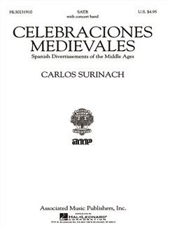 Carlos Surinach: Celebraciones Medievales Books | Choral, SATB