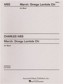 Charles Ives: March: Omega Lambda Chi Books | Big Band & Concert Band