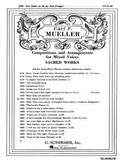 Arr. Carl F. Mueller: Now Thank We All Our God Books | Choral, SATB, Organ Accompaniment