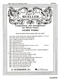 Arr. Carl F. Mueller: Create In Me A Clean Heart, O God Books | Choral, SATB, Organ Accompaniment