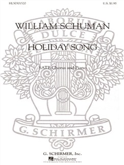 William Schuman: Holiday Song Books | Choral, SATB, Piano Accompaniment