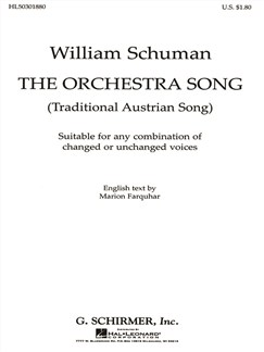William Schuman: The Orchestra Song (Traditional Austrian Song) Books | Voice