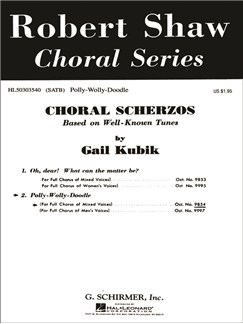 Gail Kubik: Polly Wolly Doodle Books | Choral, SATB