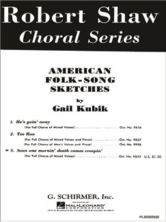 "Gail Kubik: Soon One Mornin' Death Comes Creepin' (From ""American Folk-Song Sketches"") Books 
