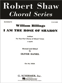 William Billings: I Am The Rose Of Sharon Books | Choral, SATB
