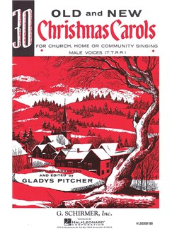 Thirty Old And New Christmas Carols Books | TTBB