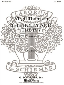 Virgil Thomson: The Holly And The Ivy Books | Choral, SATB, Piano Accompaniment