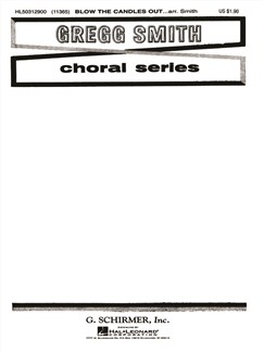 Arr. Gregg Smith: Blow The Candles Out Books | Choral, SATB