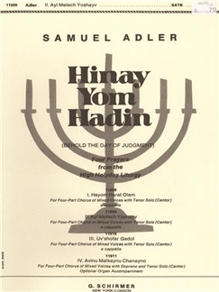 Samuel Adler: Hinay Yom Hadin - Ayl Melech Yoshayv Books | Choral, Tenor, SATB