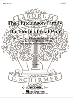 Ed. Gregg Smith: The Horticultural Wife Books | Choral, SATB, Piano Accompaniment