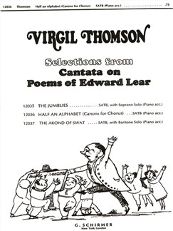 Virgil Thomson: Half An Alphabet (From 'Cantata On Poems Of Edward Lear') Books | Choral, SATB, Piano Accompaniment