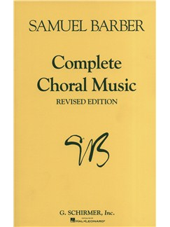 Samuel Barber: Complete Choral Music (Revised Edition) Livre | SATB, Accompagnement Piano