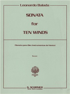 Leonardo Balada: Sonata For 10 Winds Books | Wind Instruments