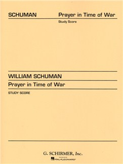 William Schuman: Prayer In Time Of War Books | Orchestra