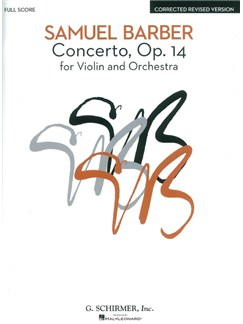 Samuel Barber: Concerto For Violin And Orchestra Op.14 (Full Score) Books | Violin, Orchestra
