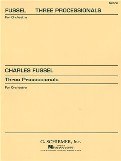 Charles Fussel: Three Processionals Books | Orchestra