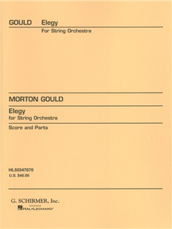 Morton Gould: Elegy For String Orchestra Books | String Orchestra