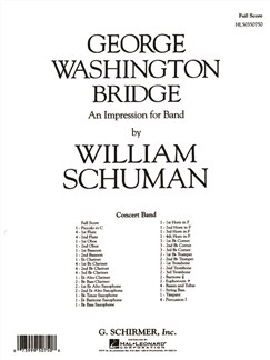 William Schuman: George Washington Bridge - An Impression For Band Books | Big Band & Concert Band