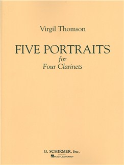 Virgil Thomson: 5 Portraits For 4 Clarinets Books | Clarinet