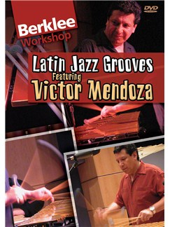 Berklee Latin Jazz Grooves DVDs / Videos | Latin Percussion