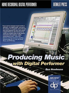 Producing Music With Digital Performer Books and CD-Roms / DVD-Roms |