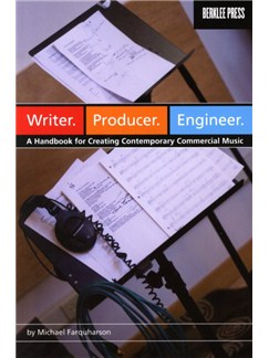 Michael Farquharson: Writer. Producer. Engineer. A Handbook For Creating Contemporary Commercial Music Books |
