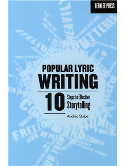 Andrea Stolpe: Popular Lyric Writing - 10 Steps To Effective Storytelling Books |