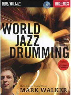 Mark Walker: World Jazz Drumming Books and CDs | Drums