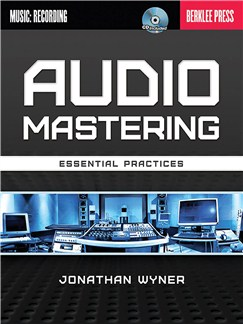 Jonathan Wyner: Audio Mastering - Essential Practices Books |