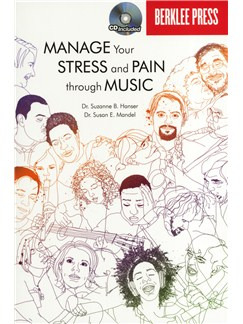 Susan E. Mandel/Suzanne B. Hanser: Manage Your Stress And Pain Through Music Books and CDs |