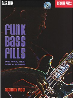 Anthony Vitti: Funk Bass Fills Books | Bass Guitar