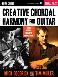 Mick Goodrick/Tim Miller: Creative Chordal Harmony For Guitar (Book/Online Audio) Books and Digital Audio | Guitar