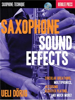 Ueli Dörig: Saxophone Sound Effects Books and CDs | Saxophone