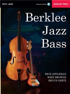 Rich Appleman/Bruce Gertz/Whit Browne: Berklee Jazz Bass (Book/Online Audio) Books and Digital Audio   Double Bass, Bass Guitar