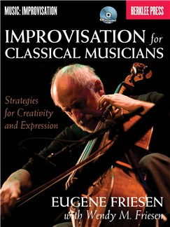 Wendy M. Friesen: Improvisation For Classical Musicians Books and CDs | All Instruments