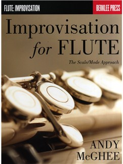 Andy McGhee: Improvisation For Flute - The Scale/Mode Approach Books | Flute