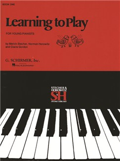 Melvin Stecher/Norman Horowitz/Claire Gordon: Learning to Play For Young Pianists - Book I Books | Piano