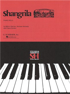 Melvin Stecher/Norman Horowitz/Claire Gordon: Shangrila Books | Piano