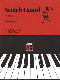 Melvin Stecher/Norman Horowitz/Claire Gordon: Scotch Guard Books | Piano