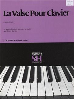 Melvin Stecher/Norman Horowitz/Claire Gordon: La Valse Pour Clavier Books | Piano