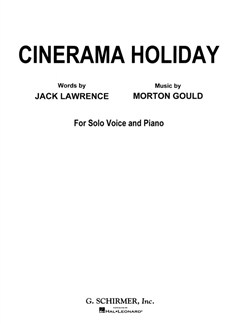 Morton Gould/Jack Lawrence: Cinerama Holiday Books | Voice, Piano Accompaniment