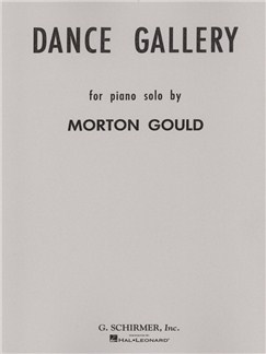 Morton Gould: Dance Gallery - Volume 1 Books | Piano