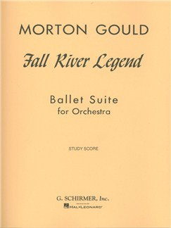 Morton Gould: Fall River Legend Books | Orchestra