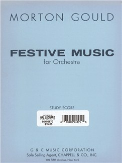 Morton Gould: Festive Music Books | Orchestra