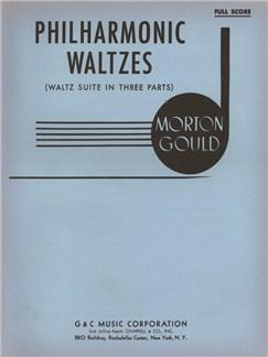 Morton Gould: Philharmonic Waltzes Books | Orchestra