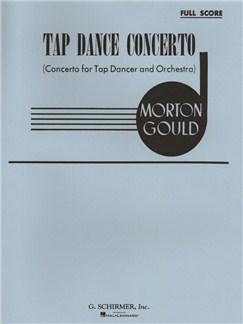 Morton Gould: Tap Dance Concerto Books   Orchestra
