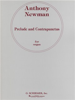 Anthony Newman: Prelude And Contrapunctus Books | Organ